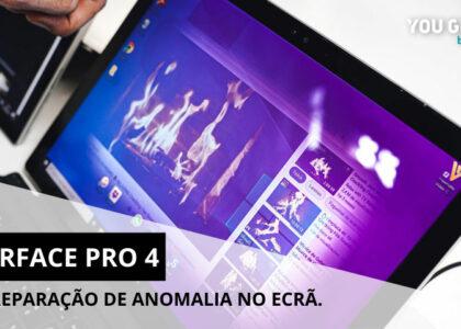 Surface Pro 4: Reparaçao de anomalia no ecrã.