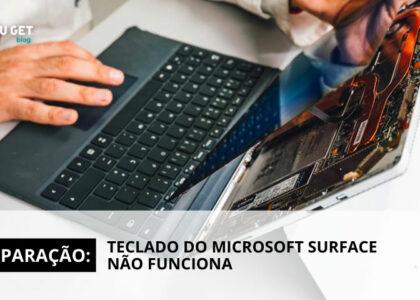 Reparações: Teclado do Microsoft Surface não funciona